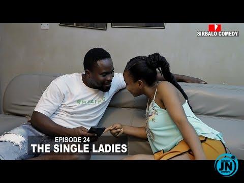 Sirbalo Comedy - The Single Ladies